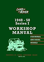 1958 down to first model year Introduction of Land Rover Series 1 Official Workshop Manual