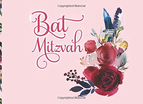 Bat Mitzvah: Elegant Guest Book, Signature Book, soft cover, 50 sheets - 100 pages with floral border, compact size, full color