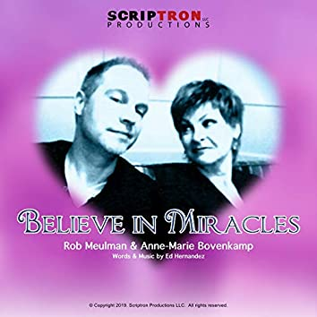 Believe in Miracles (feat. Rob Meulman & Anne-Marie Bovenkamp)