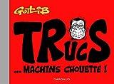 Trucs - Machins Chouette !