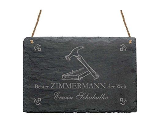 Schiefertafel « BESTER ZIMMERMANN DER WELT » Schild mit persönlichem Namen und Motiv Hammer - Größe ca. 22 x 16 cm - Türschild Dekoschild - Beruf Zimmerer Handwerk Zunft