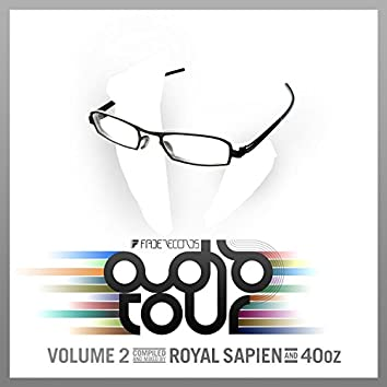 Fade Records Presents: Audio Tour 2 (Mixed By Royal Sapien & Chris Fortier)