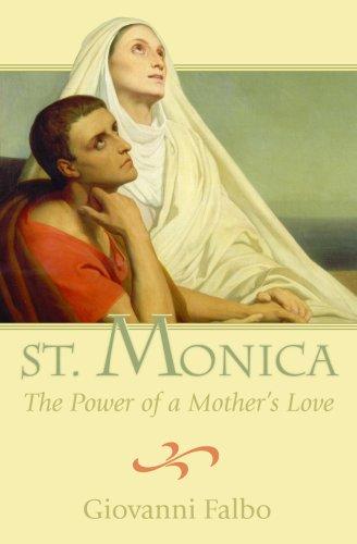 Saint Monica Power of Mother