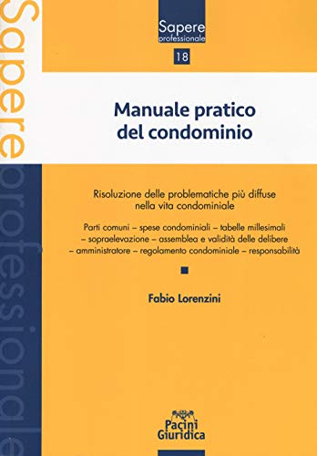 Manuale pratico del condominio