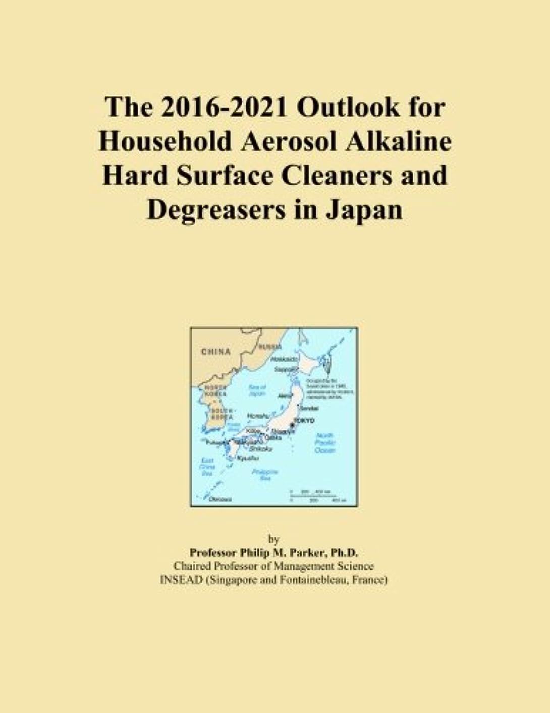 いつか騒ぎトランペットThe 2016-2021 Outlook for Household Aerosol Alkaline Hard Surface Cleaners and Degreasers in Japan