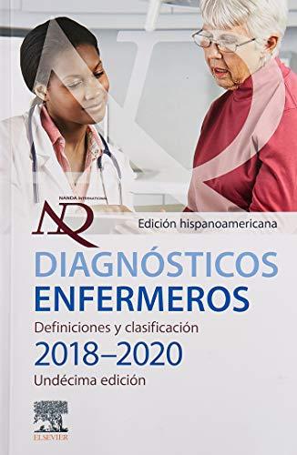 Diagnósticos enfermeros. Definiciones y clasificación 2018-2020. Edición hispanoamericana