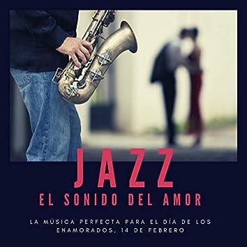 Jazz el Sonido del Amor: La Música Perfecta para el Día de los Enamorados, 14 de Febrero