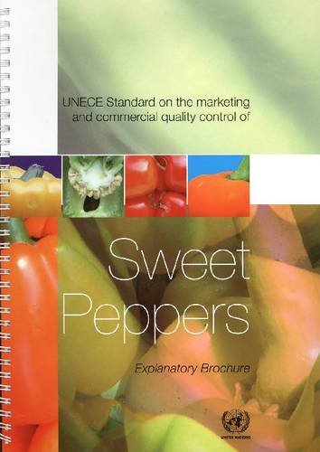 Standard for Sweet Peppers: Explanatory Brochure (Office of the Secretary-general, Band 300)