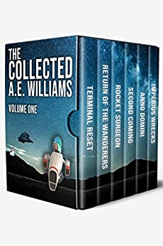 The Collected A.E. Williams: Volume One by [A.E. Williams]