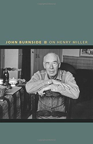 On Henry Miller: Or, How to Be an Anarchist (Writers on Writers, 10) ~ TOP Books