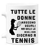 bubbleshirt Tazza Mug in Ceramica Compleanno - Tutte Le Donne Nascono Uguali ma Solo Le Migliori Giocano a Tennis - Idea Regalo