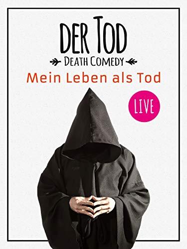 Der Tod - Mein Leben als Tod (Death Comedy)