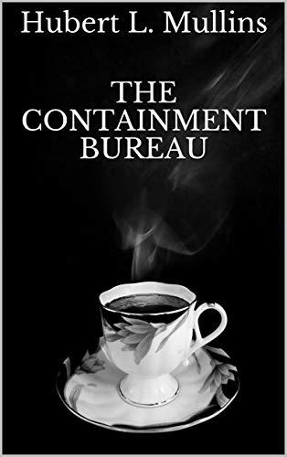 The Containment Bureau (English Edition)