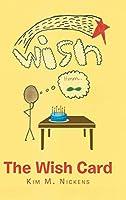 The Wish Card