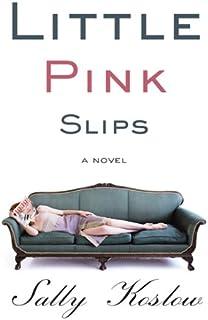 Little Pink Slips (English Edition)