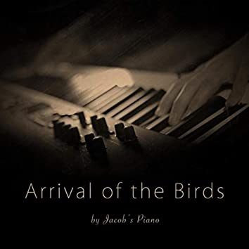 Arrival of the Birds