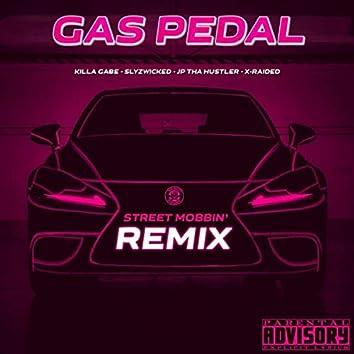 Gas Pedal (Street Mobbin' Remix) [feat. X-Raided]