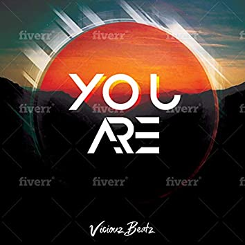 You Are