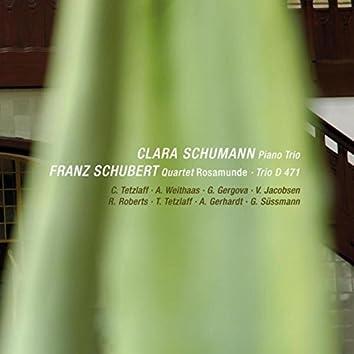 "C. Schumann: Piano Trio, Op. 17 - F. Schubert: ""Rosamunde"" Quartet & String Trio, D. 471 (Live)"