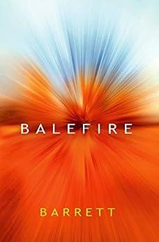 Balefire by [Barrett]