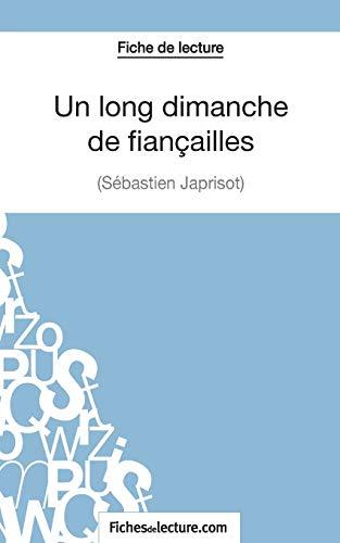 Un long dimanche de fiançailles de Sébastien Japrisot (Fiche de lecture): Analyse complète de l'oeuvre