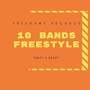 10 Bands Freestyle (feat. Beezy)