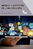*Medios y soportes de comunicación: 1 (MARCOMBO FORMACIÓN)