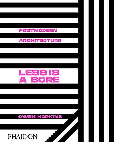 Postmodern Architecture: Less is a Bore (Architecture Generale)