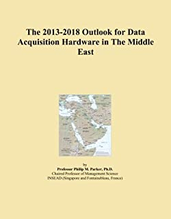 The 2013-2018 Outlook for Data Acquisition Hardware in The Middle East
