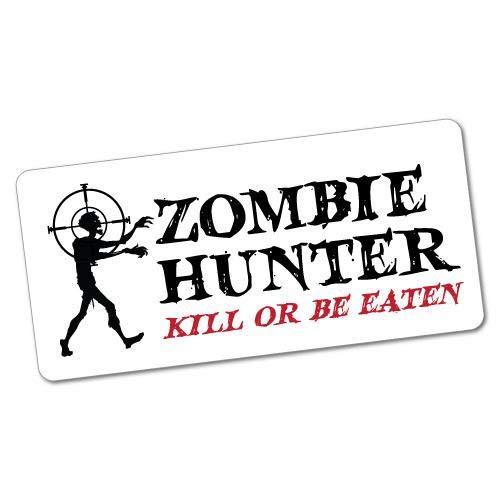 Zombie Hunter Kill Or Be Eaten Pegatina Zombie Monster Scary Funny Danger Pegatina para ordenador portátil