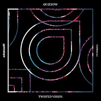Twisted Vision