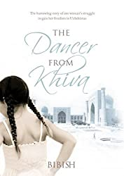 Books Set In Uzbekistan, The Dancer from Khiva: One Muslim Woman's Quest for Freedom by Bibish - uzbekistan books, uzbekistan novels, uzbekistan, uzbekistan travel, books set in asia, silk road books, central asia books, uzbekistan women, book challenge, books and travel, travel reading list, reading list, reading challenge, books to read, books around the world, uzbekistan culture, uzbekistan bukhara, uzbekistan samarkand, uzbekistan textiles, uzbekistan rugs
