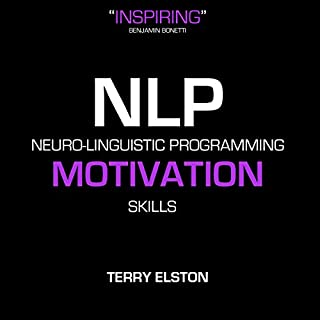 NLP Motivation Skills with Terry Elston cover art