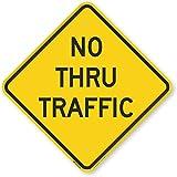SmartSign 'No Thru Traffic' Sign | 18' x 18' 3M Engineer Grade Reflective Aluminum