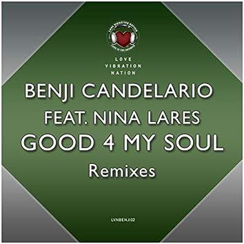 Good 4 My Soul (Remixes)