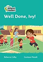 Level 3 – Well Done, Ivy! (Collins Peapod Readers)