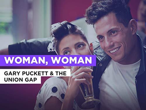 Woman, Woman al estilo de Gary Puckett & The Union Gap