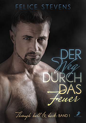 Der Weg durch das Feuer (Through hell and back 1)