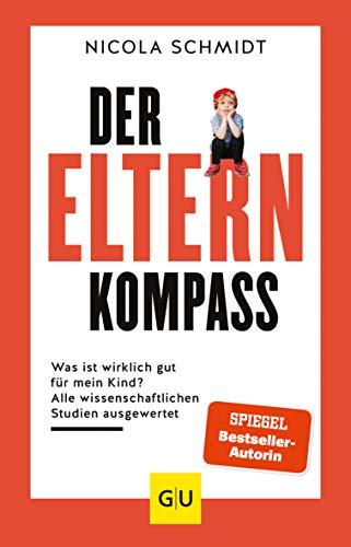 Buchseite und Rezensionen zu 'Der Elternkompass:' von Nicola Schmidt