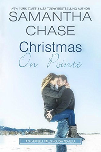 Book: Christmas On Pointe - A Silver Bell Falls Holiday Novella by Samantha Chase