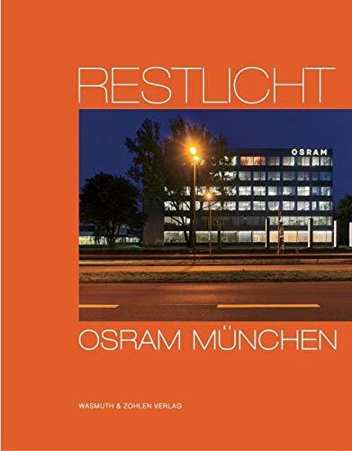Restlicht. Osram München: Das Verwaltungsgebäude der Osram GmbH München dokumentiert zwischen 1965 und 2018 von Heinrich Heidersberger und HGEsch