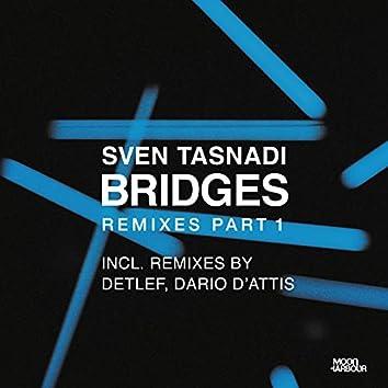 Bridges Remixes, Pt. 1