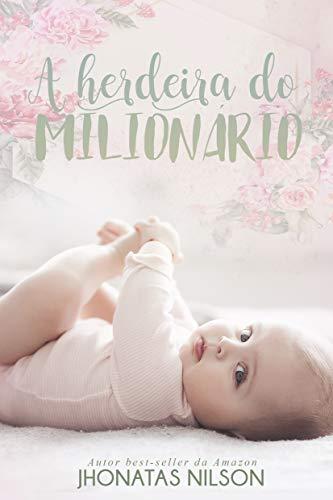 A herdeira do milionário