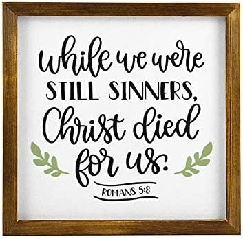 Sinner Christ Died for Us Bible Wood Framed Sign Wall Art Decor Christian Verse Sign Wooden product image