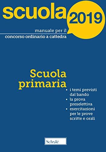 Manuale per il concorso ordinario a cattedra. 2019. Scuola primaria