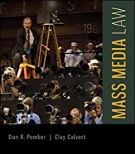 Mass Media Law by Don R Pember Clay Calvert Professor and Brechner Eminent Scholar in Mass Communication(2014-03-10)
