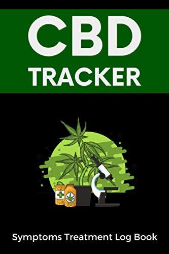 CBD Tracker. Symptoms Treatment Log Book: Hemp Oil Users Record Workbook.
