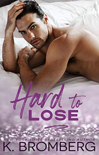 Hard to Lose (The Play Hard Series Book 4) (English Edition)