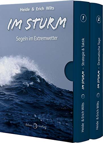 Im Sturm: Segeln im Extremwetter (Mit der Freydis über sieben Meere (Edition+) 12)
