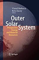 Outer Solar System: Prospective Energy and Material Resources